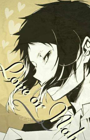 Love or Nah (Akutagawa x reader) by rexy0705