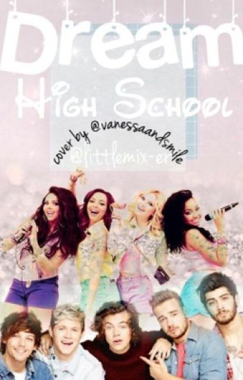 Dream High ~ Little Mix & One Direction (French)