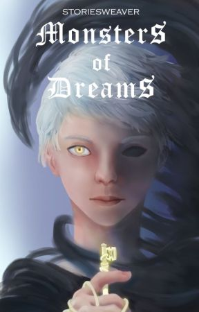 Monsters of Dreams [Fantasy / Gay Romance] by storiesweaver