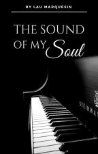 The Sound of my Soul by LauMarquesin