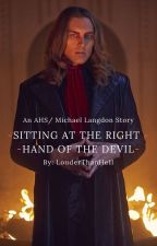 Sitting at the Right Hand of the Devil (AHS Apocalypse/ Michael Langdon) by LouderThanHe1l