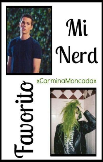 Mi nerd favorito (Dylan O'Brien y tu)