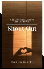 Shout Out || A platform to showcase new books by chim_komorebi