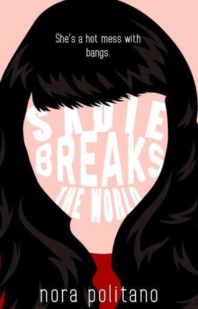 Sadie Breaks the World by italychick