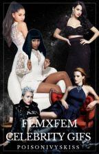 FemxFem Celebrity gifs Part 2 by PoisonIvysKiss
