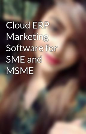 Cloud ERP Marketing Software for SME and MSME by Shreyamba