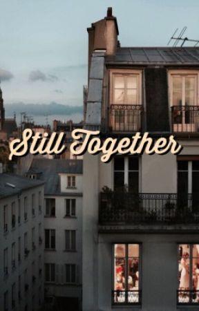 Still Together by fakeassziam