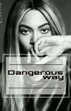 Dangerous way(Rihyonce) by AliahJm