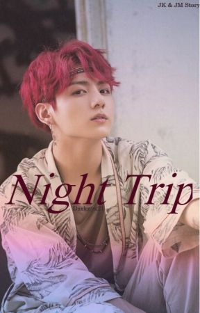 Night Trip~Jikook by Darknyx21