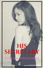 HIS WIFE (His Secretary Book Two) by NTLDLVFRHM