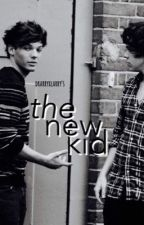 The New Kid [Larry Stylinson] by DrarryxLarry