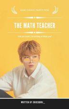 The Math Teacher • Kdn by chxcxgurl_