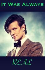 It Was Always Real (Doctor Who) by abster_601