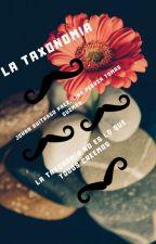 La Taxonomia by JohanDavidBuitragoPa
