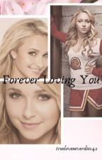 Forever Loving You (Hayden/You) COMPLETED by trueloveneverdies42