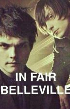 In Fair Belleville (Frerard) by Coldwintersnight