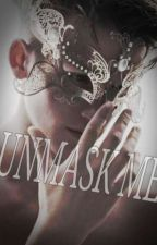 Unmask Me by bookishintrovet