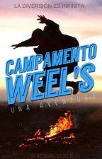 Campamento Weel's [EDITANDO] by Suicidal_voice