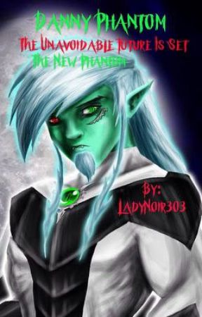 Danny Phantom: The Unavoidable Future Is Set by LadyNoir303