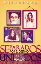 Separados Por El Destino, Unidos Por El Amor by KSJohnson