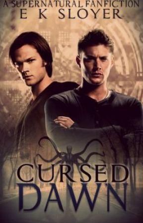 Cursed Dawn [Supernatural Fanfiction) - Scarred - Wattpad