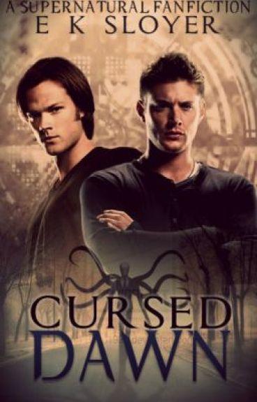 Cursed Dawn [Supernatural Fanfiction) - e. k. sloyer - Wattpad  Cursed Dawn [Su...