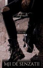 Mii de senzații by AmaTerasuNix