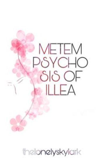 Metempsychosis of Illea