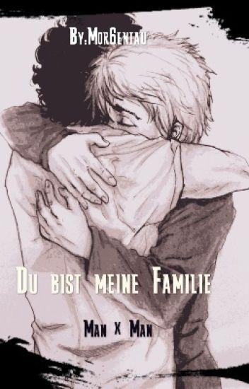 Du bist meine Familie (Man×Man)