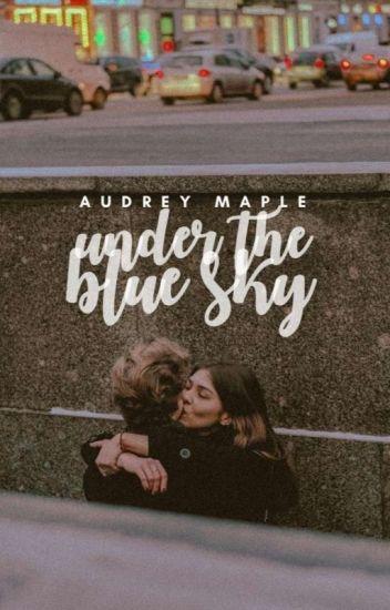 Under The Blue Sky ✓