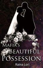 Mafia's Beautiful Possession (Dark Love story ||) by rainalori