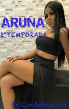 ARUNA 🌺 2°T. by Cinderelas24