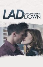 Lad Down by lovesickanddelirious