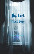 The Girl Next Door by PrincessQueenZ