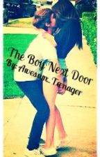 The boy next door by Awesum_Teenager