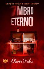 7mbro Eterno by OliverFabio