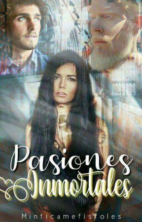 Pasiones Inmortales by MinficaMefistoles