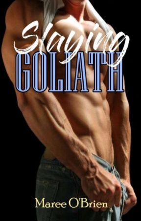 Slaying Goliath by CompulsiveWriter