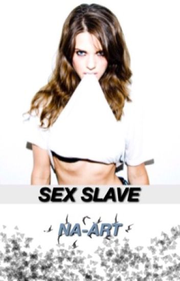 Sex Slave (Harry Styles fanfic)(Completed)
