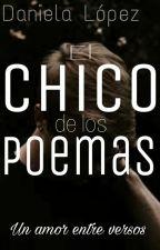 El chico de los Poemas.(TERMINADA) by Lupintex19