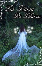 La Dama De Blanco by Kyo-nii