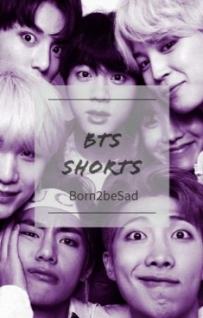 Shorts and One Shots by Born2beSad