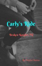 Carly's Ride (Burning Knights MC)    Watty's 2019 by twinmumma1015