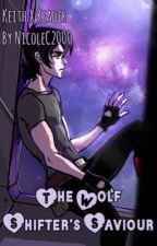 The Wolf Shifter's Saviour by NicoleC2000