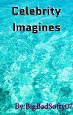 Celebrity Imagines by BigBadSofty07