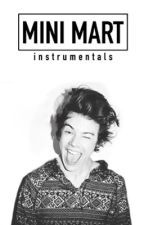 Mini Mart » Harry Styles by instrumentals
