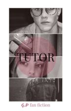 Tutor // G.D fanfic by dhxdols