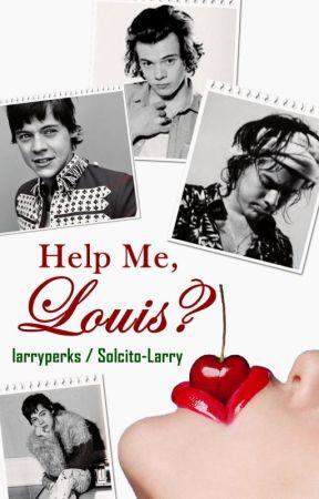 Help Me, Louis? (Traducción) by Solcito-Larry