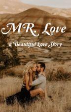 Mr. Love •  •מר אהבה by story123098
