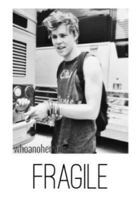 fragile. || lashton by lomlhemmo